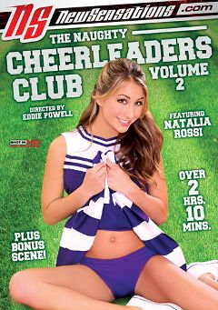 "Adult entertainment movie ""The Naughty Cheerleaders Club 2"" starring Natalia Rossi, Miley Ann & Ami Jordan. Produced by New Sensations."