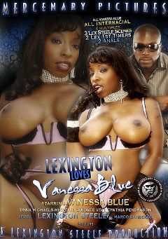 "Adult entertainment movie ""Lexington Loves Vanessa Blue"" starring Vanessa Blue, Jerry Kovacs & Cynthia Pendragon. Produced by Mercenary Pictures."