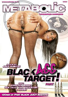 "Adult entertainment movie ""Black Ass Target 3"" starring Vanessa Monet, Gen Tilly & Vida Valentine. Produced by Sunset Media."
