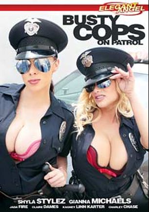 Busty Cops On Patrol, starring Gianna Michaels, Shyla Stylez, Triple Shift, Saulgoode, Holly Heart, Kagney Linn Karter, Jim Orlando, Charley Chase, Claire Dames, Anthony Rosano, James Deen, Alec Knight, L.T. Turner, Jada Fire and Steve Holmes, produced by Elegant Angel Productions.