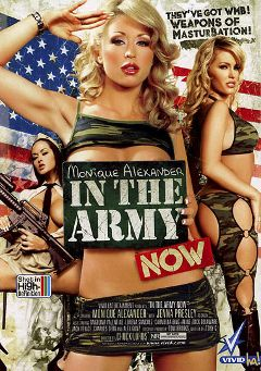 "Adult entertainment movie ""In The Army Now"" starring Monique Alexander, Angelina Valentine & Charles Dera. Produced by Vivid Entertainment."
