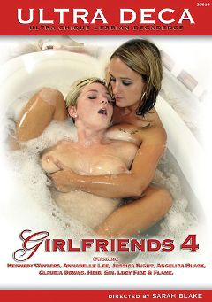 "Adult entertainment movie ""Girlfriends 4"" starring Kennedy Winters, Annabelle Lee & Jessica Right. Produced by Sunset Media."