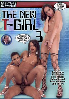 "Adult entertainment movie ""The New T-Girl 3"" starring Rebeca Marques, Bianca Freire & Agata Soares. Produced by Robert Hill Releasing Co.."