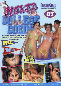 "Adult entertainment movie ""Naked College Coeds 87"". Produced by Dream Girls."