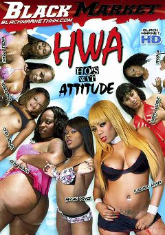 "Adult entertainment movie ""HWA: Ho's Wit Attitude"" starring Gorgeouz, Megan Price & Bootyliscious. Produced by Black Market Entertainment."