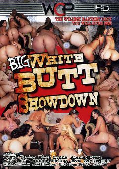 "Adult entertainment movie ""Big White Butt Showdown"" starring Austin Taylor, Alexis Breeze & Alice Bell. Produced by West Coast Productions."