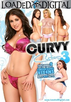 "Adult entertainment movie ""Curvy Cuties 3"" starring Camryn Kiss, Jayden Jaymes & Mackenzee Pierce. Produced by Loaded Digital."
