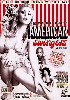 "Adult entertainment movie ""American Swingers"" starring Monique Alexander, Gabriela Rossi & Alex Gonz. Produced by Vivid Entertainment."