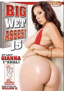 Big Wet Asses 15, starring Gianna Michaels, Ava Rose, James Deen, Mia Rose, Michael Stefano, Manuel Ferrara, Mr. Pete, Kimberly Kane and Julia Ann, produced by Elegant Angel Productions.