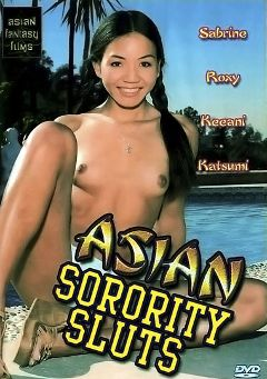 "Adult entertainment movie ""Asian Sorority Sluts"" starring Sabrine, Keeani Lei & Roxy *. Produced by Asian Fantasy Films."