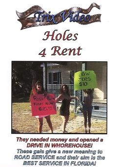 "Adult entertainment movie ""Holes 4 Rent"" starring Tara Winters, Crissy Cox & Lacey Westin. Produced by Trix Productions."