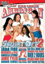 "Just Added presents the adult entertainment movie ""The Great American Squirt Off 2""."