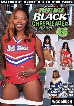 "Adult entertainment movie ""New Black Cheerleader Search 6"" starring Dios Millian, Eu'Nique Styles & Blu Diamond. Produced by White Ghetto."