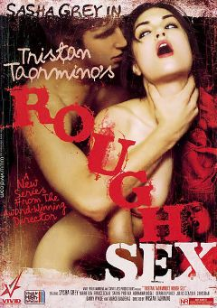 "Adult entertainment movie ""Rough Sex"" starring Sasha Grey, Danny Wylde & Satine Phoenix. Produced by Vivid Entertainment."