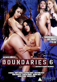 "Adult entertainment movie ""Boundaries 6"" starring Kristina Rose, Sophia Santi & Sasha Grey. Produced by Triangle Films."