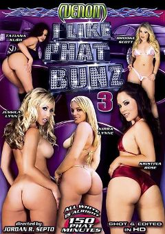 "Adult entertainment movie ""I Like Phat Bunz 3"" starring Kirra Lynne, Tatiana Kush & Kristina Rose. Produced by Venom Digital Media."