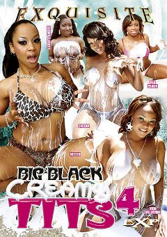"Adult entertainment movie ""Big Black Creamy Tits 4"" starring Luxury Amore, Mia Peach & Vida Valentine. Produced by EXP Exquisite."