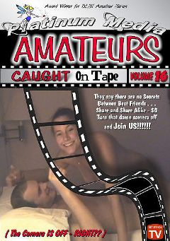 "Adult entertainment movie ""Amateurs Caught On Tape 16"". Produced by Platinum Media."