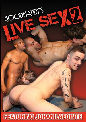 Gay Adult Movie Goodhandy's Live Sex 2