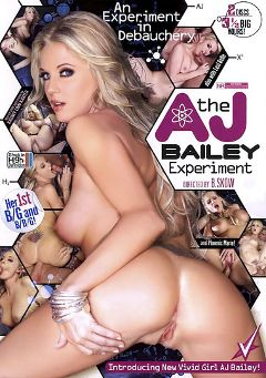 "Adult entertainment movie ""The AJ Bailey Experiment"" starring A.J. Bailey, Kagney Linn Karter & Phoenix Marie. Produced by Vivid Entertainment."