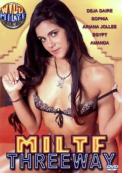 "Adult entertainment movie ""MILTF Threeway"" starring Deja Daire, Egypt & Ariana Jollee. Produced by Wild MILTF Productions."