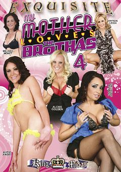 "Adult entertainment movie ""My Mother Loves The Brothas 4"" starring Katie Angel, Alexis Golden & Vannah Sterling. Produced by EXP Exquisite."