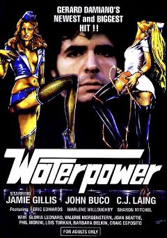 "Adult entertainment movie ""Water Power"" starring C.J. Laing, Jamie Gillis & Peter Christian. Produced by Global Media Int'l Films."