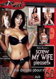 """Featured Series - Screw My Wife Please! presents the adult entertainment movie """"Screw My Wife Please 68""""."""