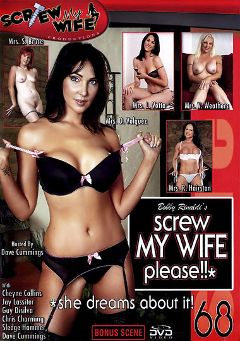 "Adult entertainment movie ""Screw My Wife Please 68"" starring Mrs V. Weathers, Mrs S. Bruce & Mrs R. Hairston. Produced by Wildlife Productions."