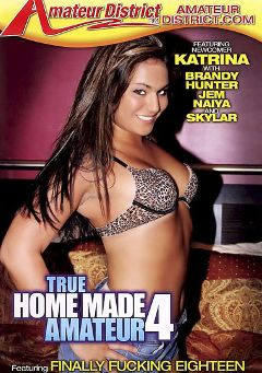 "Adult entertainment movie ""True Homemade Amateur 4"" starring Katrina, Jem & Naiya. Produced by Amateur District."
