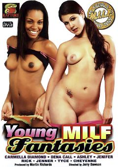 "Adult entertainment movie ""Young Milf Fantasies"" starring Carmella Diamond, Dena Calli & Tyce. Produced by Rapture Entertainment."