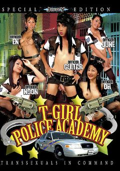 "Adult entertainment movie ""T-Girl Police Academy"" starring En, Guitar & Oh. Produced by Ultimate T-Girl Productions."