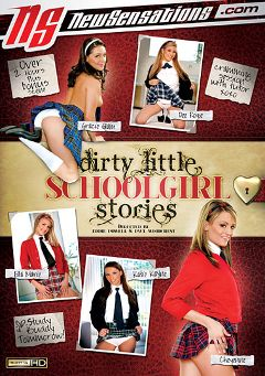 "Adult entertainment movie ""Dirty Little Schoolgirl Stories"" starring Dee Roze, Ella Marie & Katie Kayne. Produced by New Sensations."