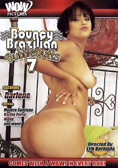 "Adult entertainment movie ""Bouncy Brazilian Bubble Butts 7"" starring Darlene, Karina Ferraz & Maite Gaspari. Produced by Magnus Productions."
