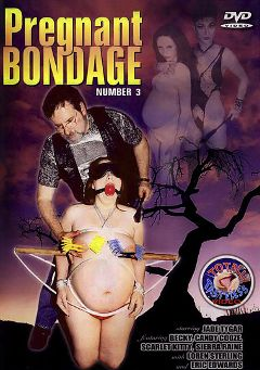 "Adult entertainment movie ""Pregnant Bondage 3"" starring Jade Tyger, Becky * & Scarlet Kitte. Produced by Totally Tasteless Video."