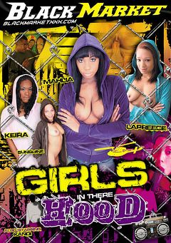 "Adult entertainment movie ""Girls In Their Hood"" starring Lapreece Maddox, Sunshine (II) & Keira. Produced by Black Market Entertainment."