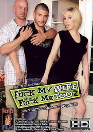 Wanna Fuck My Wife Gotta Fuck Me Too 2, starring Alexx Spear, Tristan Mathews, Jack Jones, David West, Soma Snakeoil, Jules Sterling, Chad Rock, Kade, Seth Dickens, Brook, Christina, Cameron Sage and Chris Dano, produced by Devil's Film and Devils Film.