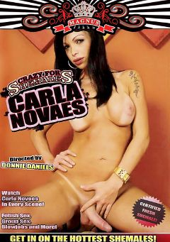 "Adult entertainment movie ""Crazy For Shemales: Carla Novaes"" starring Carla Novais. Produced by Magnus Productions."
