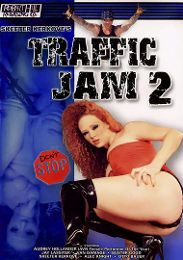 "Just Added presents the adult entertainment movie ""Traffic Jam 2""."
