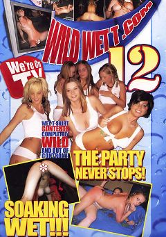 "Adult entertainment movie ""Wild Wet T 12"". Produced by Dream Girls."