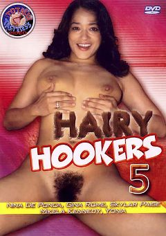 "Adult entertainment movie ""Hairy Hookers 5"" starring Nina DePonca, Mikela Kennedy & Yonia. Produced by Totally Tasteless Video."