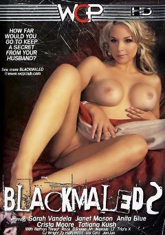 "Adult entertainment movie ""Blackmaled 2"" starring Sarah Vandella, Crista Moore & Janet Mason. Produced by West Coast Productions."