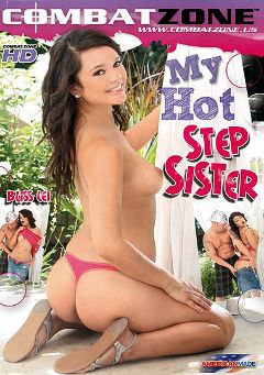 "Adult entertainment movie ""My Hot Step Sister"" starring Bliss Lei, Christy West & Katie Summers. Produced by Combat Zone."