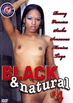 "Adult entertainment movie ""Black And Natural 4"" starring Roxy Reynolds, Strokes & Criss Strokes. Produced by Totally Tasteless Video."