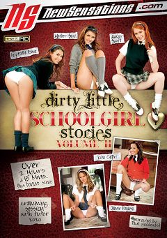"Adult entertainment movie ""Dirty Little Schoolgirl Stories 2"" starring Amber Swift, Izy-Bella Blue & Jamie Reamz. Produced by New Sensations."