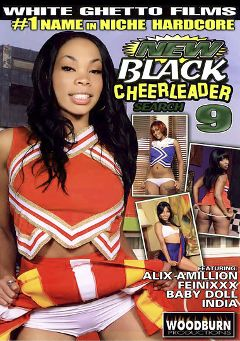 "Adult entertainment movie ""New Black Cheerleader Search 9"" starring Alix Amillion, Feinixxx & Baby Doll. Produced by Woodburn Productions."