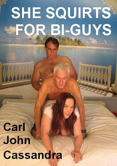 "Adult entertainment movie ""She Squirts For Bi Guys"" starring Carl Hubay, John & Cassandra. Produced by Hot Dicks Video."