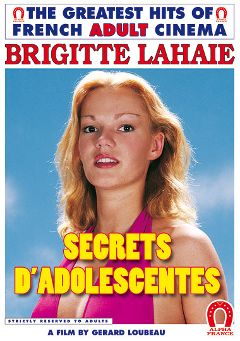 "Adult entertainment movie ""Teenage Secrets - French"" starring Brigitte Lahaie, Guy Berardant & Dominique St. Clair. Produced by ALPHA-FRANCE."
