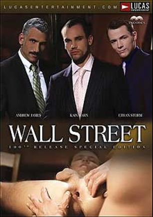 Wall Street, starring Kain Warn, Andrew James, Arpad Miklos, Ethan Storm, Dimitri Romanov, Valentin Petrov, Ben Andrews, Kayl O' Riley and Rafael Alencar, produced by Lucas Entertainment.