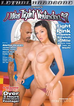 "Adult entertainment movie ""I Was Tight Yesterday 9"" starring Aletta Ocean, Jordan Sparx & Alonna Red. Produced by Lethal Hardcore."